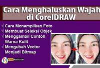 Cara-Menghaluskan-Wajah-di-CorelDRAW